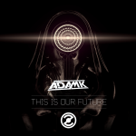Adam K - This Is Our Future [Section Z]
